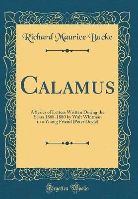 Calamus by Richard Maurice Bucke image