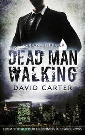 Dead Man Walking by David Carter