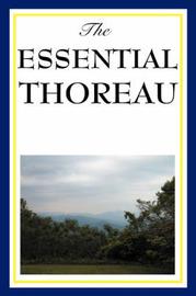 The Essential Thoreau by Henry David Thoreau