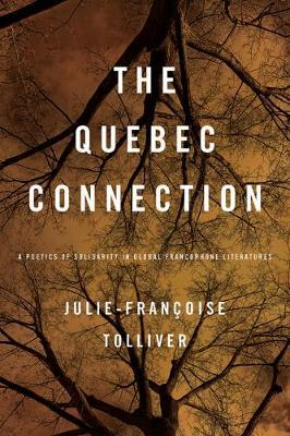 The Quebec Connection by Julie-Francoise Tolliver