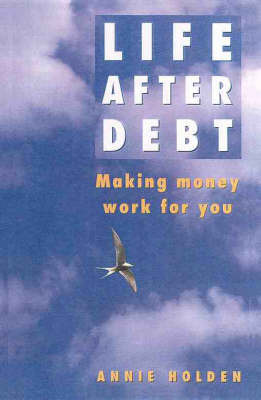 Life after Debt by Annie Holden image
