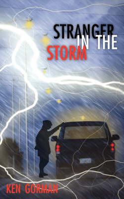 Stranger in the Storm by Ken Gorman