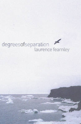 Degrees of Separation by Laurence Fearnley