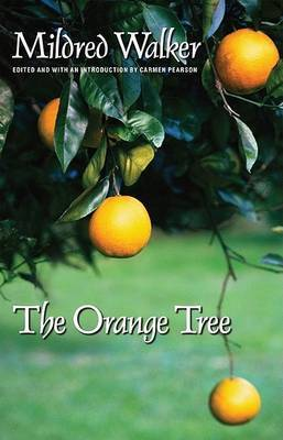 The Orange Tree by Mildred Walker
