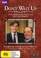 Don't Wait up: The Complete Series 1 and 2 on DVD
