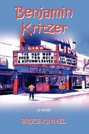 Benjamin Kritzer by Bruce Kimmel