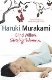 Blind Willow, Sleeping Woman by Haruki Murakami image