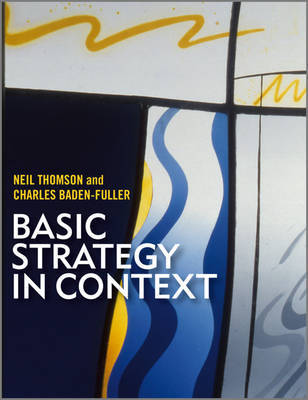 Basic Strategy in Context by Charles Baden-Fuller