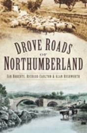 Drove Roads of Northumberland by Ian Roberts