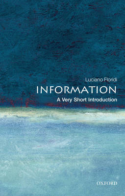 Information: A Very Short Introduction by Luciano Floridi