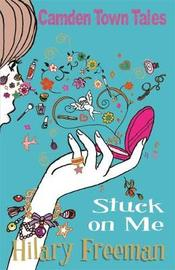 Stuck On Me by Hilary Freeman image
