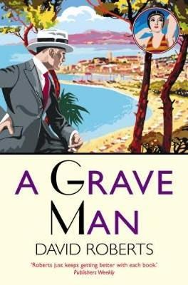 A Grave Man by David Roberts image