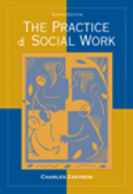 Practice of Social Work 8e by ZASTROW image