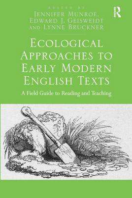 Ecological Approaches to Early Modern English Texts by Jennifer Munroe image