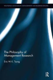 The Philosophy of Management Research by Eric W.K. Tsang image