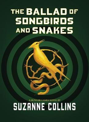 The Ballad of Songbirds and Snakes by Suzanne Collins image
