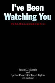 I've Been Watching You by Susan, D. Mustafa image