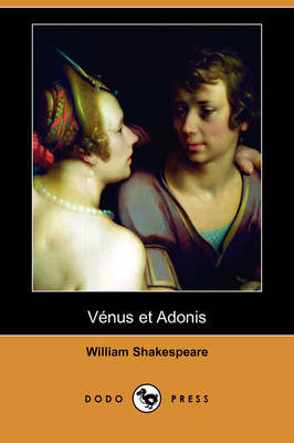 Venus Et Adonis (Dodo Press) by William Shakespeare image