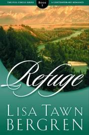 Refuge by Lisa Tawn Bergren image