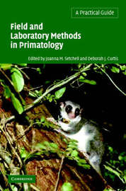 Field and Laboratory Methods in Primatology: A Practical Guide image