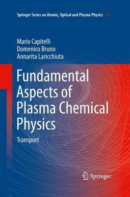Fundamental Aspects of Plasma Chemical Physics by Mario Capitelli image