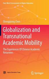 Globalization and Transnational Academic Mobility by Qiongqiong Chen