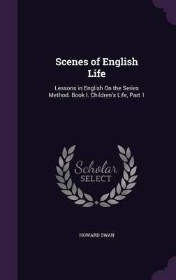 Scenes of English Life by Howard Swan