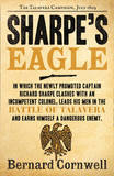 Sharpe's Eagle: the Talavera Campaign, July 1809 (the Sharpe Series, Book 8) by Bernard Cornwell