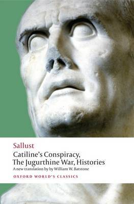 Catiline's Conspiracy, The Jugurthine War, Histories by Sallust image