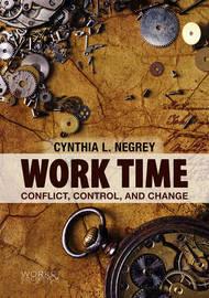 Work Time by Cynthia L. Negrey