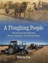 A Ploughing People by Valerie Cox