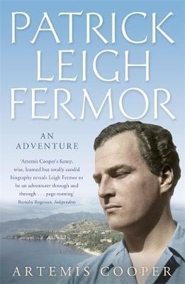 Patrick Leigh Fermor by Artemis Cooper image