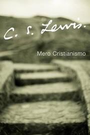 Mero Cristianismo by C.S Lewis