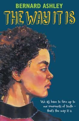 The Way it is by Bernard Ashley
