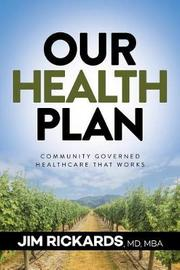 Our Health Plan by Jim Rickards