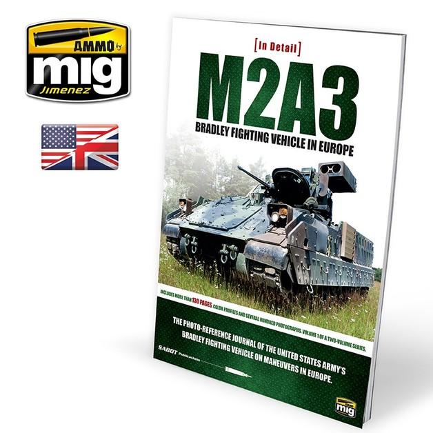 M2A3 Bradley Fighting Vehicle in Europe in Detail Vol.1