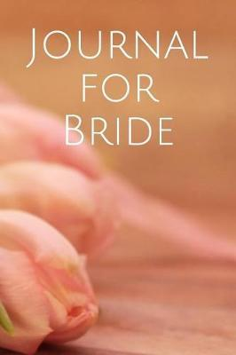 Journal for Bride by Nou Xiong