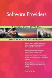 Software Providers A Complete Guide - 2019 Edition by Gerardus Blokdyk image