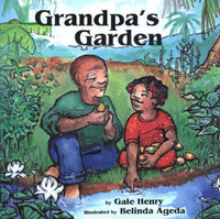 Grandpa's Garden by Gale Henry image