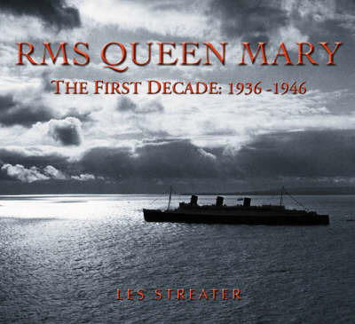 "The ""Queen Mary"" by Les Streater"