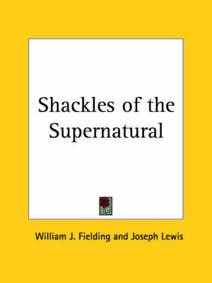 Shackles of the Supernatural (1938) by Joseph Lewis