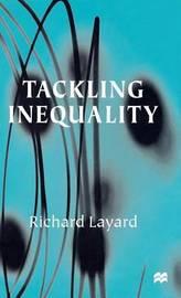 Tackling Inequality by Richard Layard