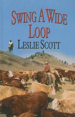 Swing a Wide Loop by Leslie Scott image