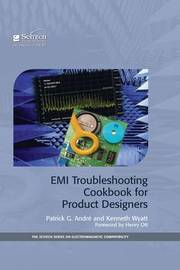 EMI Troubleshooting Cookbook for Product Designers by Patrick G Andre