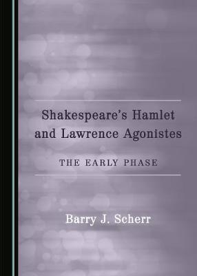 Shakespeare's Hamlet and Lawrence Agonistes image