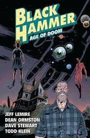 Black Hammer Vol. 3: Age Of Doom Part One by Jeff Lemire
