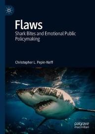 Flaws by Christopher L. Pepin-Neff