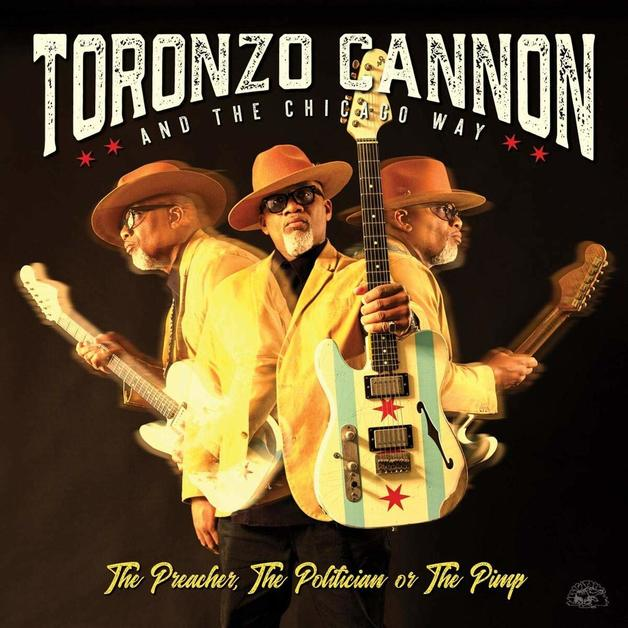 The Preacher, The Politician & The Pimp by Toronzo Cannon & the Chicago Way