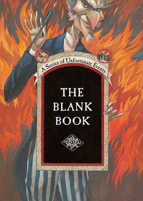 The Blank Book: The Blank Book by Lemony Snicket