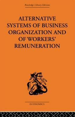 Alternative Systems of Business Organization and of Workers' Renumeration by J.E. Meade image